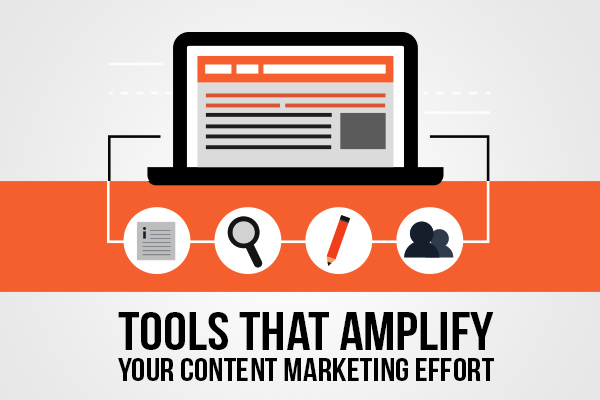 tools-that-amplify-your-content-marketing-effort